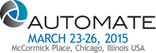 Come see us at Automate 2015, Booth #231